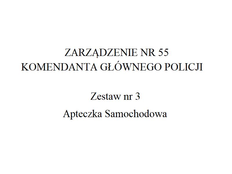 Apteczka samochodowa Policji